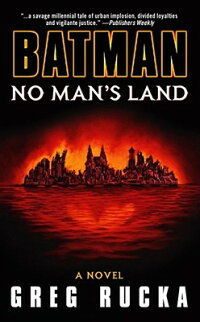 Batman:_No_Man's_Land