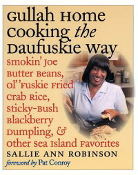 Gullah_Home_Cooking_the_Daufus
