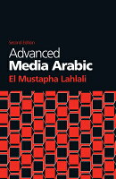 Advanced Media Arabic: Second Edition