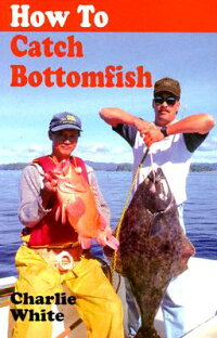 How_to_Catch_Bottomfish