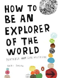 How_to_Be_an_Explorer_of_the_W