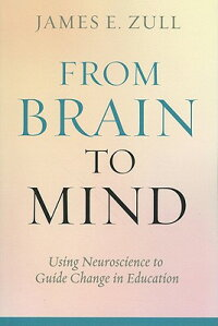 FromBraintoMind:UsingNeurosciencetoGuideChangeinEducation