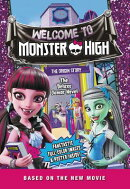 Monster High: Welcome to Monster High: The Deluxe Junior Novel