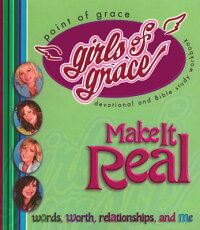 Girls_of_Grace_Make_It_Real