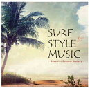 SURF STYLE MUSIC -BEAUTIFUL SUMMER MELODY-