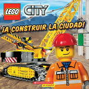 Lego City: A Construir La Ciudad!: (Spanish Language Edition of Lego City: Build This City!)