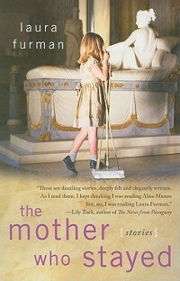 The_Mother_Who_Stayed:_Stories