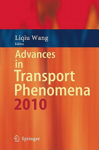 AdvancesinTransportPhenomena:2010