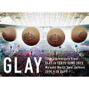 20th Anniversary Final GLAY in TOKYO DOME 2015 Miracle Music Hunt Forever DVD-STANDARD EDITION-(DAY1)