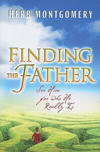 Finding_the_Father:_See_Him_fo