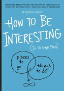 HOW TO BE INTERESTING(P)