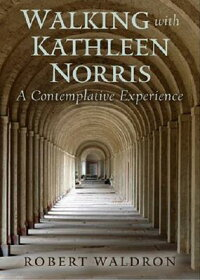 Walking_with_Kathleen_Norris: