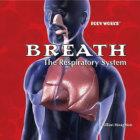Breath:_The_Respiratory_System
