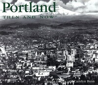 Portland_Then_and_Now