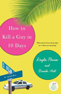 How_to_Kill_a_Guy_in_10_Days