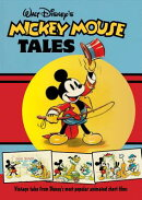 Walt Disney's Mickey Mouse Tales: Classic Stories
