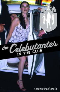 The_Celebutantes:_In_the_Club