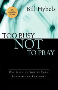 Too_Busy_Not_to_Pray:_Slowing