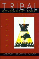 Tribal Government Today, Revised Edition