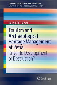 TourismandArchaeologicalHeritageManagementatPetra:DrivertoDevelopmentorDestruction?