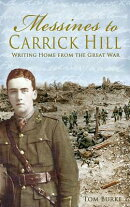 From Messines to Carrick Hill: Writing Home from the Great War