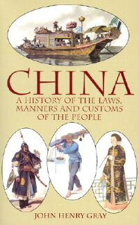 CHINA:_A_HISTORY_OF_THE_LAWS,