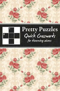 PrettyPuzzles:QuickCrosswords:ForDiscerningSolvers[CarltonBooksUK]