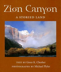 Zion_Canyon:_A_Storied_Land