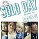 SOLO DAY-Japanese ver.- (初回限定盤A CD+DVD)