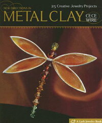 New_Directions_in_Metal_Clay: