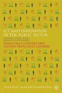 ICTandInnovationinthePublicSector:EuropeanStudiesintheMakingofE-Government[FrancescoContini]
