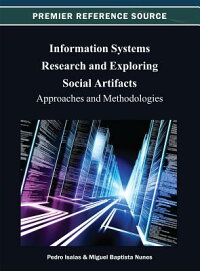 InformationSystemsResearchandExploringSocialArtifacts:ApproachesandMethodologies[PedroIsaias]