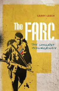 TheFarc:TheLongestInsurgency