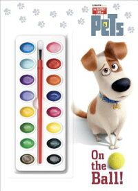 OntheBall!(theSecretLifeofPets)[GoldenBooks]