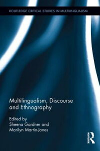 Multilingualism,Discourse,andEthnography