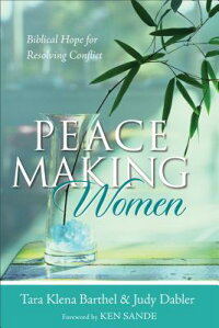 Peacemaking_Women:_Biblical_Ho