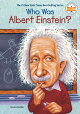 WHO WAS ALBERT EINSTEIN?(B)