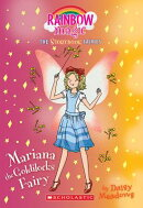 Mariana the Goldilocks Fairy(storybook Fairies #2): A Rainbow Magic Book