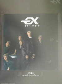 EXILE「ourstyle+songforyou」