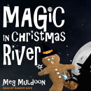 Magic in Christmas River: A Christmas Cozy Mystery