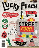 Lucky Peach, Issue 10: A Quarterly Journal of Food and Writing
