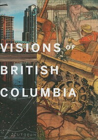 Visions_of_British_Columbia:_A