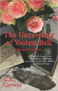 The_Unraveling_of_Violeta_Bell