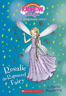 Rosalie the Rapunzel Fairy (Storybook Fairies #3): A Rainbow Magic Book