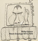Philip Guston: Nixon Drawings: 1971 & 1975