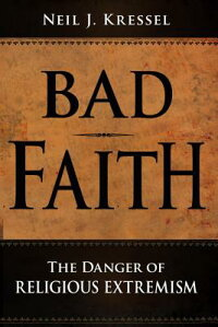 Bad_Faith:_The_Danger_of_Relig
