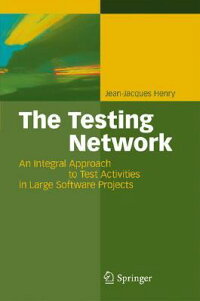The_Testing_Network:_An_Integr