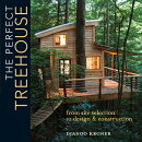 The Perfect Treehouse: From Site Selection to Design & Construction