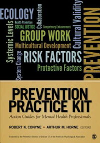 PreventionPracticeKit:ActionGuidesforMentalHealthProfessionals[ArthurM.Horne]