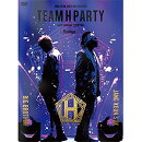 TEAM H PARTY 2016 「Monologue」